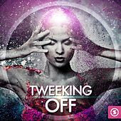 Tweeking Off by Various Artists