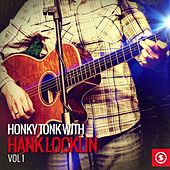 Honky Tonk with Hank Locklin, Vol. 1 by Hank Locklin