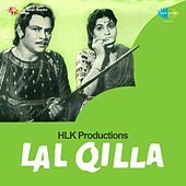 Lal Qilla (Original Motion Picture Soundtrack) by Various Artists