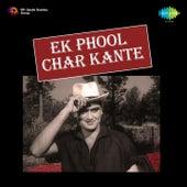 Ek Phool Char Kante (Original Motion Picture Soundtrack) by Various Artists