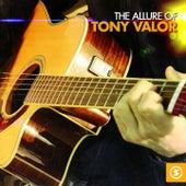 The Allure of Tony Valor by Tony Valor Sounds Orchestra