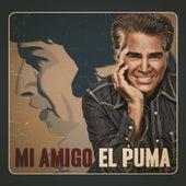 Mi Amigo El Puma by Jose Luis Rodriguez