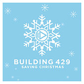 Saving Christmas by Building 429