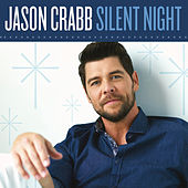 Silent Night (Christ Is Born) by Jason Crabb
