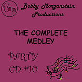 The Complete Party Medley CD by Bobby Morganstein