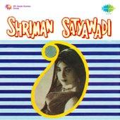 Shriman Satyawadi (Original Motion Picture Soundtrack) by Various Artists