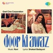 Door Ki Awaz (Original Motion Picture Soundtrack) by Various Artists