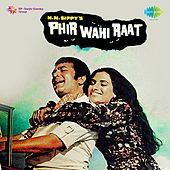 Phir Wahi Raat (Original Motion Picture Soundtrack) by Various Artists