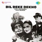 Dil Deke Dekho (Original Motion Picture Soundtrack) by Various Artists