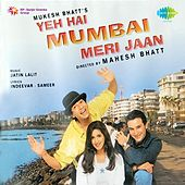 Yeh Hai Mumbai Meri Jaan (Original Motion Picture Soundtrack) by Various Artists