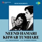 Neend Hamari Khwab Tumhare (Original Motion Picture Soundtrack) by Various Artists