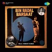 Bin Badal Barsaat (Original Motion Picture Soundtrack) by Various Artists