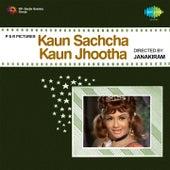Kaun Sachcha Kaun Jhootha (Original Motion Picture Soundtrack) by Various Artists
