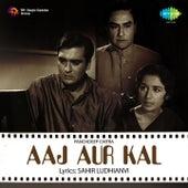 Aaj Aur Kal (Original Motion Picture Soundtrack) by Various Artists
