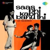 Saas Bhi Kabhi Bahu Thi (Original Motion Picture Soundtrack) by Various Artists