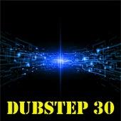 Dubstep 30 - Best Dubstep Songs & Dubstep Music Radio from Amsterdam by Dub Step