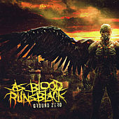 Ground Zero by As Blood Runs Black