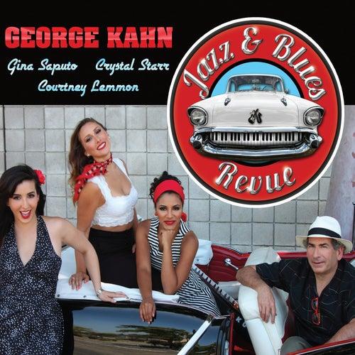 Jazz & Blues Revue by George Kahn
