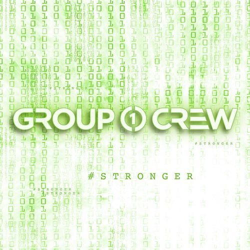 #Stronger by Group 1 Crew