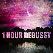 1 Hour Debussy by Various Artists