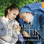 Marie Heurtin (Original Motion Picture Soundtrack) by Sonia Wieder-Atherton