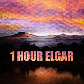 1 Hour Elgar by Various Artists
