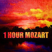 1 Hour Mozart by Various Artists