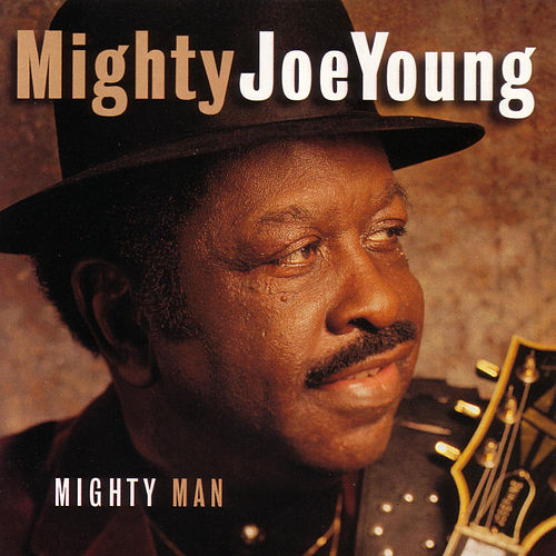 Mighty Man by Mighty Joe Young