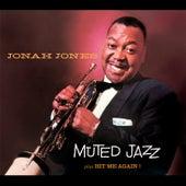 Jonah Jones Masterworks. Muted Jazz / Hit Me Again! by Jonah Jones