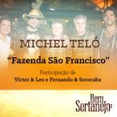 Fazenda São Francisco (Maior Proesa) - Single by Michel Teló