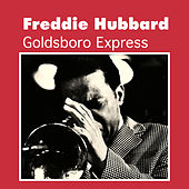 Goldsboro Express by Freddie Hubbard