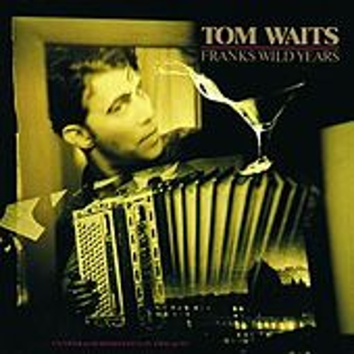 Frank's Wild Years by Tom Waits