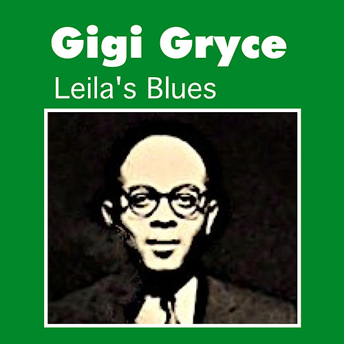 Leila's Blues by Gigi Gryce