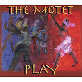 Play by The Motet