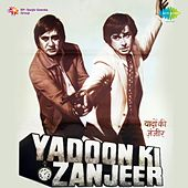 Yaadon Ki Zanjeer (Original Motion Picture Soundtrack) by Various Artists
