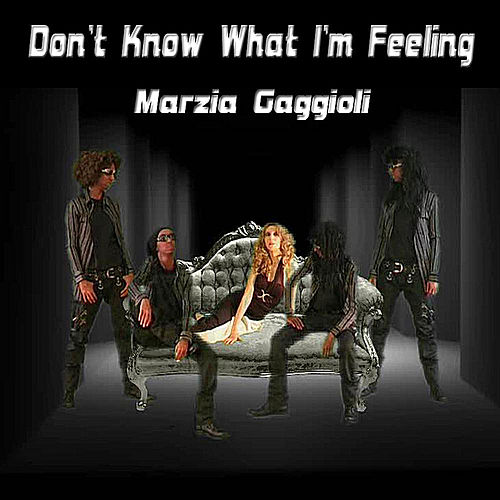 Don't Know What I'm Feeling by Marzia Gaggioli