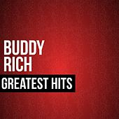 Buddy Rich Greatest Hits by Buddy Rich
