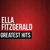 Ella Fitzgerald Greatest Hits by Ella Fitzgerald