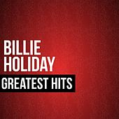 Billie Holiday Greatest Hits by Billie Holiday