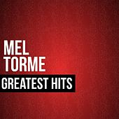 Mel Torme Greatest Hits by Mel Tormè