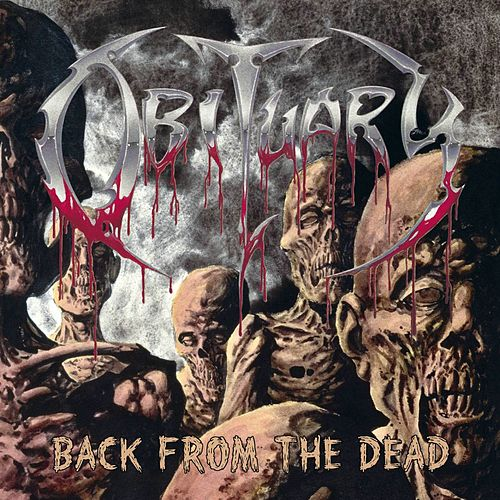 Back From The Dead by Obituary