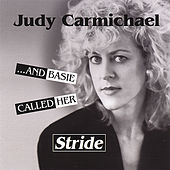 ...And Basie Called Her Stride by Judy Carmichael