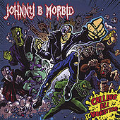 Calling All Monsters by Johnny B. Morbid