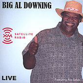Live At Xm Radio Washington, D.C. (2 Cd Set) by Big Al Downing