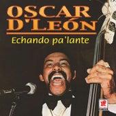 Echando Pa'lante by Oscar D'Leon