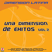 Una Dimension De Exitos 2 by Dimension Latina
