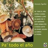 Pa'todo El Año by Antonio Aguilar