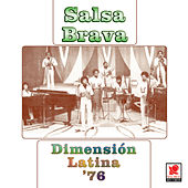 Dimension Latina '76 Salsa Brava by Dimension Latina