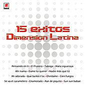 15 Exitos Dimension Latina by Dimension Latina