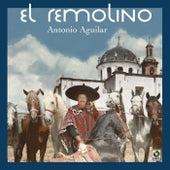 El Remolino by Antonio Aguilar